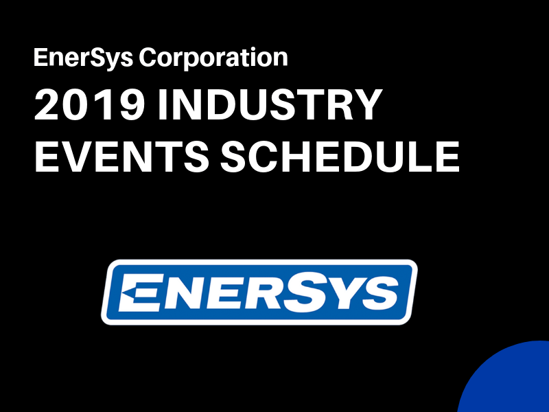 EnerSys Spring 2019 Conferences