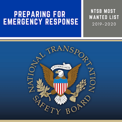 NTSB Most Wanted List - Preparing for Emergency Response