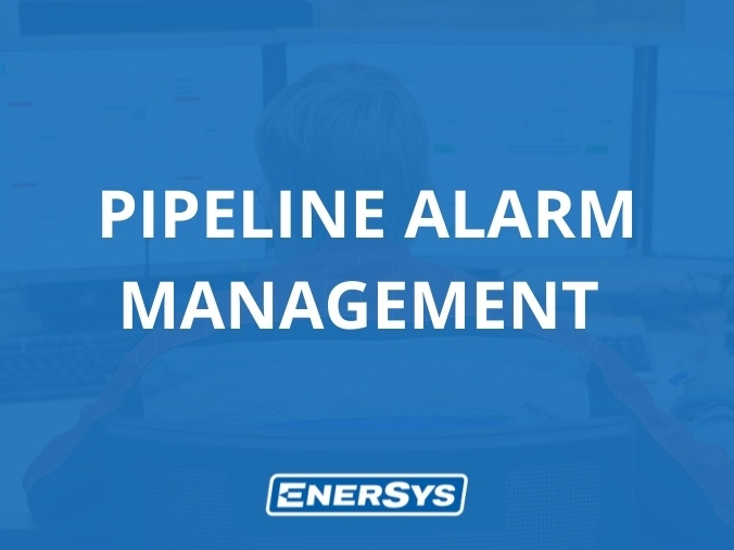 EnerSys introduces new software features to support pipeline Alarm Management for pipeline operators